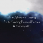 The Ron Gray Show: 1) Sharon's Passing; 2) Funding Political Parties