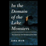 Cryptozoologist John Kirk and Ogopogo!